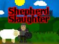 Shepherd Slaughter Available