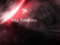 Kill the King will be published soon