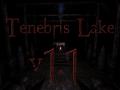 Tenebris Lake v1.1 Released!