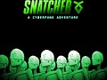 Snatcher Update! (July 2012)