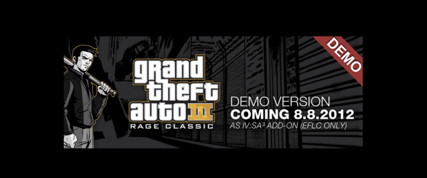 Grand Theft Auto III RAGE Classic DEMO Coming August 8th!