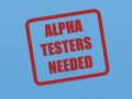 Alpha Testers Needed