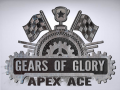 Gears of Glory: Apex Ace Status Update