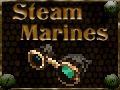 Steam Marines - video by Lycoplays and a cute robot