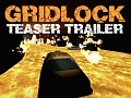 Gridlock: New Teaser Trailer, Images and Music!