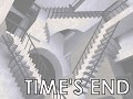 The Time's End trailer!
