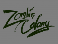 Zombie Colony: Coming soon!