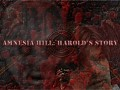 Amnesia Hill: Harold's Story WALKTHROUGH
