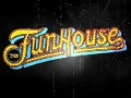 The Funhouse announced!