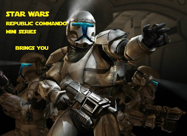 Republic Commando Mini Series Chapter II Release