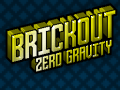 Introducing Brickout Zero Gravity