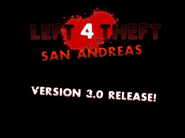 Left 4 Theft Version 3.0 Released!