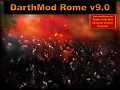 DarthMod Rome v9.0 Released! (+New Hotfix)