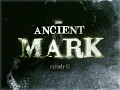 The Ancient Mark - Episode 1 Released on Desura