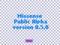 Missense enters public alpha!