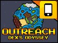Now Available! OutReach Dex's Odyssey