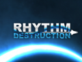 Rhythm Destruction is now live!