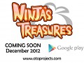 Check out Ninja's Treasures Latest Trailer!