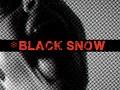 BLACK SNOW V 1.01!
