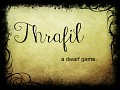Thrafil - Announce Trailer!