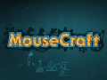 MouseCraft pre-alpha version released for free