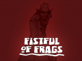 Fistful of Frags 5th anniversary and new version out!