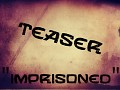 """Imprisoned"" Teaser Is Out Now!"