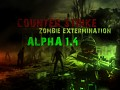 [Counter-Strike: Zombie Extermination] ALPHA 1.4 RELEASED !!