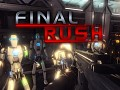 Final Rush - Demo Released!