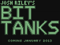 Bit Tanks Releases this Month!