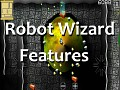 Robot Wizard Features