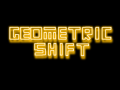 geometric Shift - Development Update 04