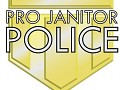 Pro Janitor Police: The Promo Video!