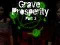 Grave Prosperity Horror Update 002 - Popularity Rising