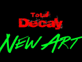 New Total Decay Art