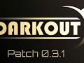 Darkout patch 0.3.1 is out! revamped HUD included!