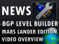 BGP Level Builder: Mars Lander Edition Video Overview