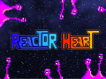 Latest News: 1st Entry of Reactor Heart's Development Blog