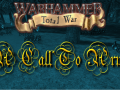 Warhammer: Total War - A Call To Arms Announcement AND Activity-Starter!