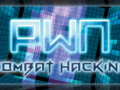 PWN: Combat Hacking Launch Annoucement!