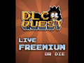 "DLC Quest: ""Live Freemium or Die"" campaign added!"