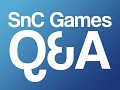 Upcoming Q&A Video from SnC Games