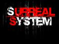 Surreal System vs. Bioshock
