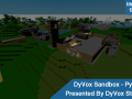 DyVox Studios Presents - The DyVox Sandbox