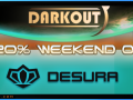Get Darkout 20% off this weekend!