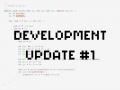 I'm back baby | Development Update #1