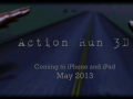 Action Run 3D Coming Next Month