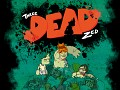 Three Dead Zed - Enhanced - Now for Linux