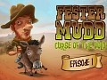 Fester Mudd: Curse of the Gold Released on Desura