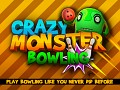 Crazy Monster Bowling - Play Bowling like you never did before!